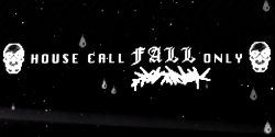 House Call Fall Only